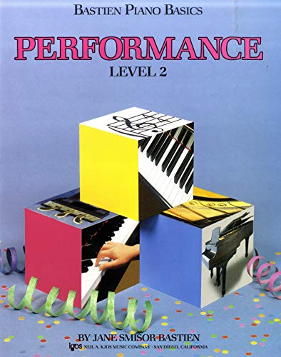 9780849752766: Bastien Piano Basics: Performance Level 2