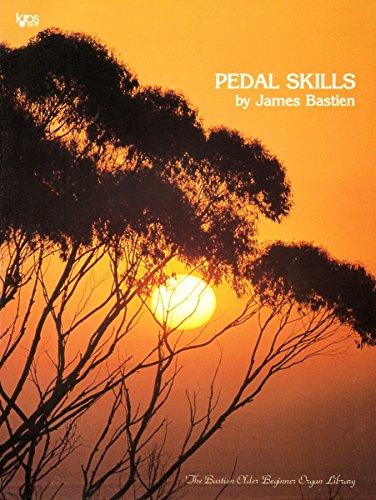 9780849753053: PEDAL SKILLS MUSIC BOOK WR6 Level 2(BASTIEN OLDER BEGINNER ORGAN LIBRARY)