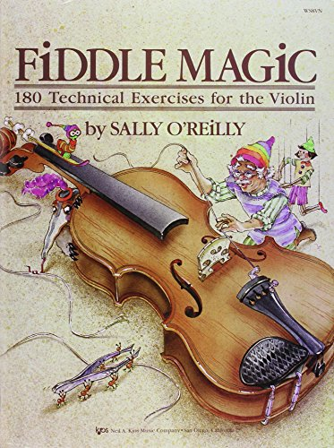 Fiddle Magic - 180 Technical Exercises for the Violin (0849757169) by Sally O'Reilly