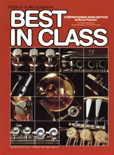 9780849758782: Best in Class: Alto Saxophone Bk. 2 (Comprehensive band method)