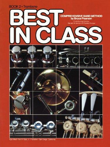 9780849758843: Best in Class: Trombone, Book 2 (Comprehensive band method)