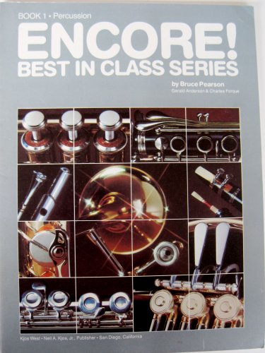 9780849759222: Encore! Percussion Book 1 (Best in Class Series)