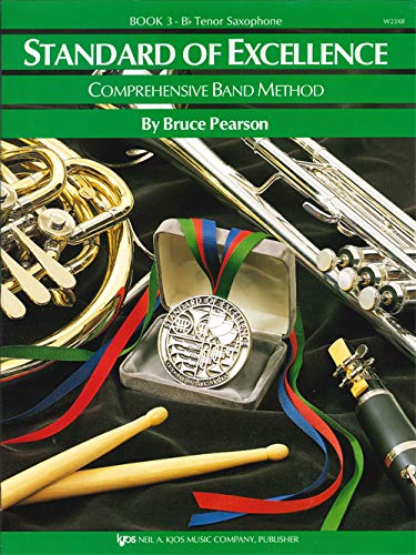9780849759826: W23XB - Standard of Excellence Book 3 Tenor Saxophone (Comprehensive Band Method)