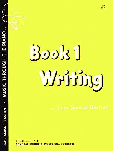 9780849760020: GP3 - Writing Book 1 - Music Through The Piano
