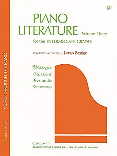 9780849760198: Piano Literature for the Intermediate Grades - Music Through the Piano: Volume 3