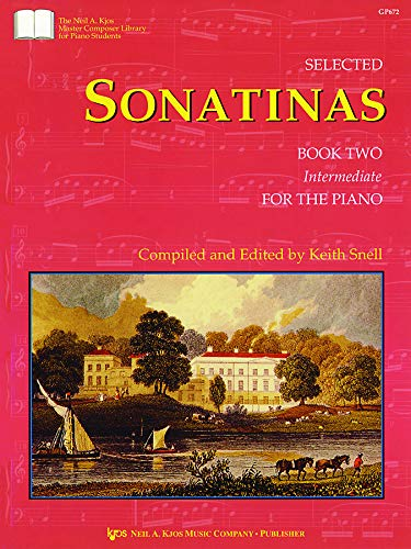 9780849762611: GP672 - Selected Sonatinas: Book Two Intermediate for the Piano (The Neil A. Kjos Master Composer Library for Piano Students, BookTwo)
