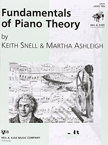 GP670 - Fundamentals of Piano Theory - Level 10: Snell, Keith