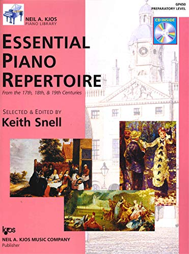 GP450 - Essential Piano Repertoire of the 17th, 18th, & 19th Centuries Preparatory Level: Keith...