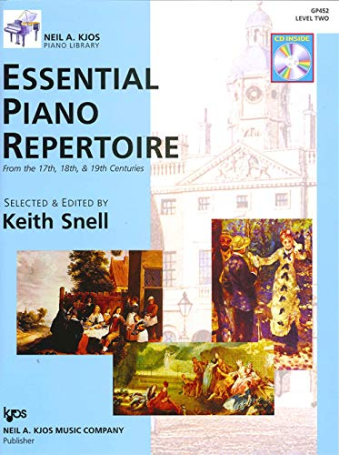 9780849763526: GP452 - Essential Piano Repertoire of the 17th, 18th, & 19th Centuries Level 2