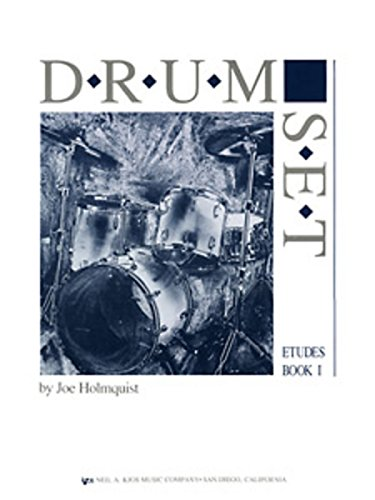 9780849764004: Drum Set Etudes Book 1 [Taschenbuch] by JOE HOLMQUIST
