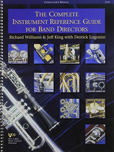 9780849770203: The Complete Instrument Reference Guide for Band Directors (conductor's manual)