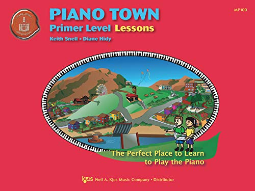 Piano Town: Primer Level Lessons: Keith Snell; Diane