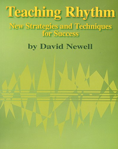 9780849777547: Teaching Rhythm: New Strategies and Techniques for Success