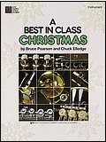 9780849783753: A Best In Class Christmas - Baritone B.C. (Best In Class Christmas Series)
