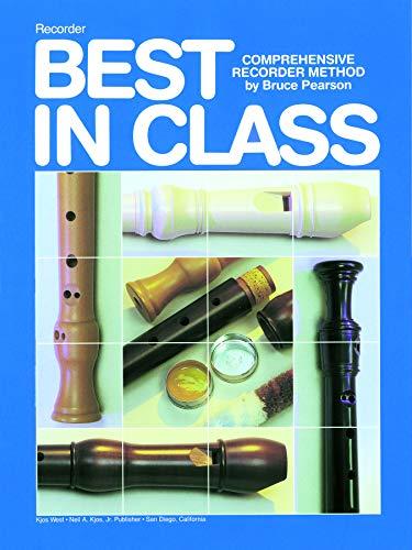 9780849784781: Best in Class: Comprehensive Recorder Method