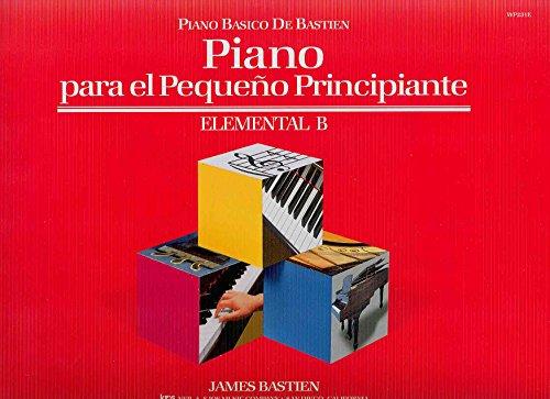 9780849786433: BASTIEN - Piano para el Pequeño Principiante Nivel Elemental B para Piano