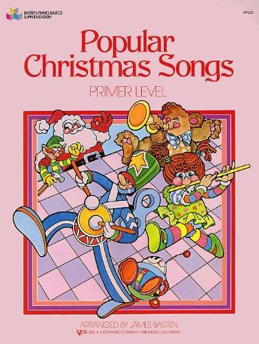 POPULAR CHRISTMAS SONGS PRIMER LEVEL.BASTIEN PIANO BASICS: Bastien, James