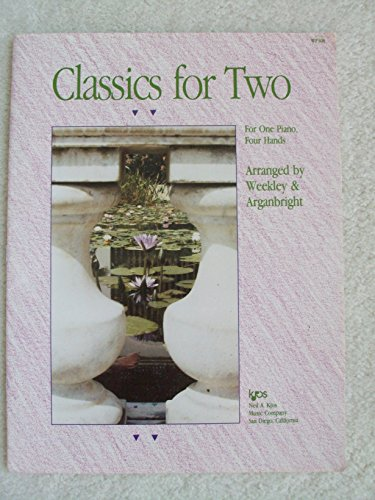 9780849794087: Classics for Two: For One Piano Four Hands