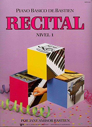 9780849794506: BASTIEN - Recital Nivel 1º para Piano (WP211E)