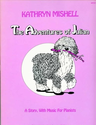 9780849795039: The Adventures of Julian (A Story, with Music for Pianists)