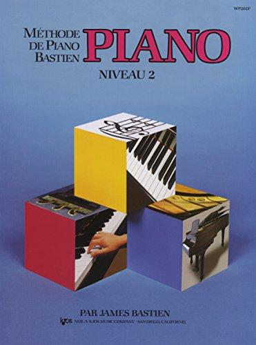 9780849795190: Bastien James Methode De Piano Bastien Piano Niveau 2 Pf Book
