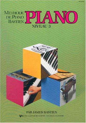 9780849795206: Methode de Piano Bastien : Piano, Niveau 3