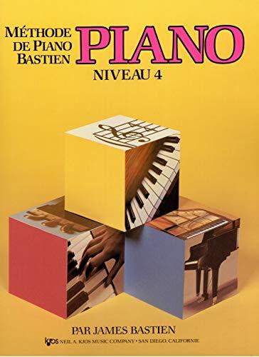9780849795213: Methode de Piano Bastien : Piano, Niveau 4