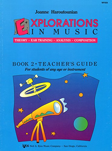 9780849795404: Explorations In Music Book 2 Teacher's Guide