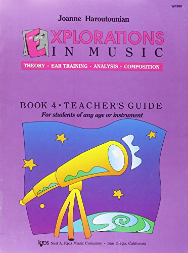 9780849795428: Explorations In Music Book 4 Teacher's Guide