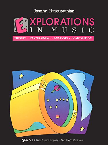Explorations in Music: Theory, Ear training, Analysis, Composition - Book 7 - Student: Haroutounian...