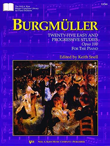 9780849796173: GP385 - Twenty Five Easy and Progressive Studies Opus 100 - Burgmuller