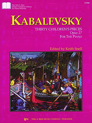 9780849796265: GP388 - Kabalevsky - Thirty Children's Pieces Opus 27