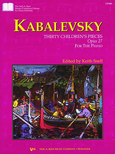 9780849796265: GP388 - Kabalevsky - Thirty Children's Pieces Opus 27