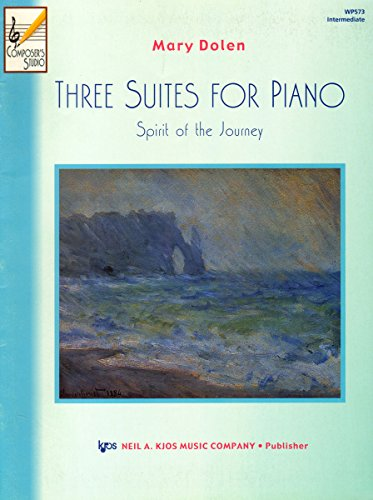 9780849797026: WP573 - Three Suites for Piano - Dolen