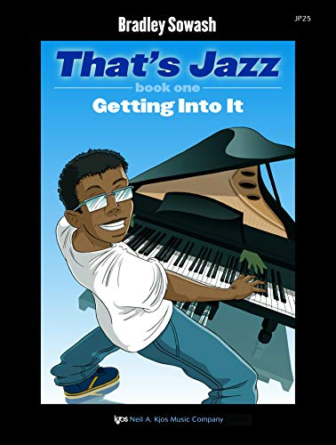 9780849797255: JP25 - That's Jazz Book 1 - Getting Into It - Sowash