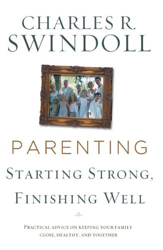 9780849900242: Parenting From Surviving to Thriving: Building Healthy Families in a Changing World