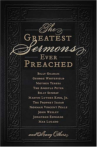 9780849900341: The Greatest Sermons Ever Preached