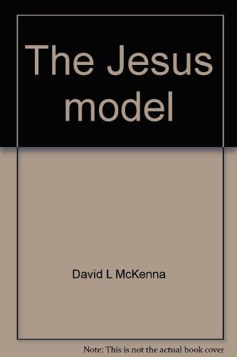 The Jesus model: David L McKenna
