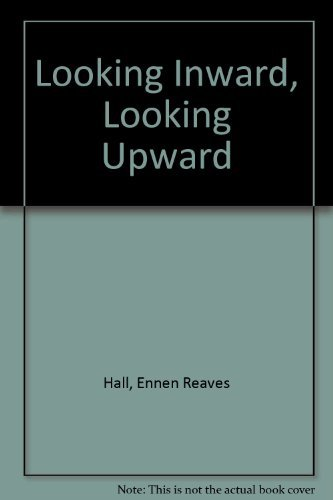 Looking Inward, Looking Upward: Hall, Ennen Reaves