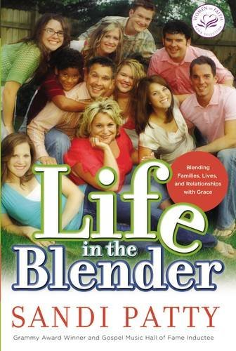 9780849900464: Life in the Blender: Blending Families, Lives, and Relationships With Grace (Women of Faith (Zondervan))