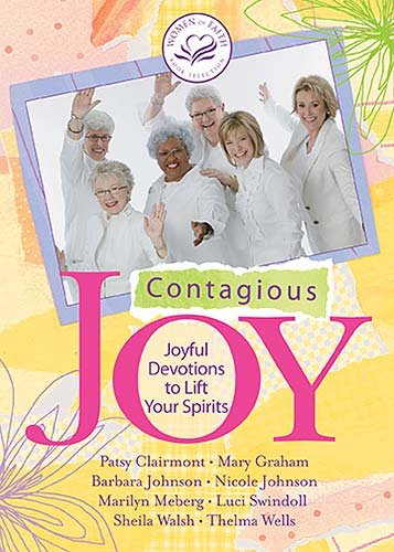 9780849900488: Contagious Joy: Joyful Devotions to Lift Your Spirits (Women of Faith (Zondervan))