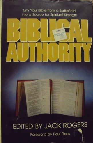 Biblical Authority: Jack Rogers