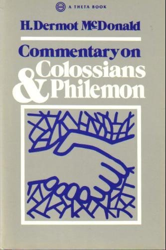 Commentary on Colossians & Philemon: H. Dermot McDonald