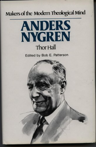 9780849900983: Anders Nygren (Makers of the modern theological mind)