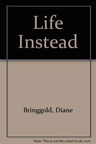 9780849901249: Life Instead