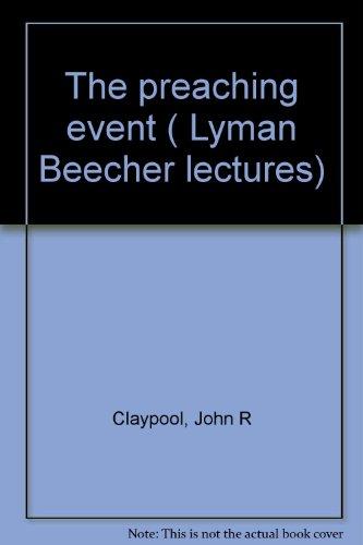 The Preaching Event: John R. Claypool