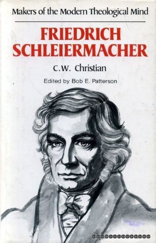 9780849901324: Makers of the Modern Theological Mind : Friedrich Schleiermacher