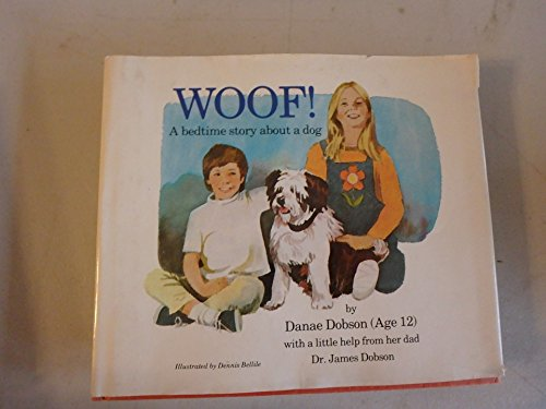 9780849901423: Woof!: A bedtime story about a dog