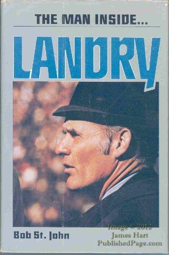 9780849901430: The Man Inside ... Landry