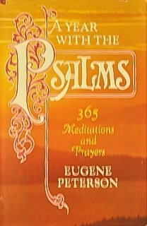 9780849901492: A Year with the Psalms: 365 Meditations and Prayers